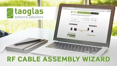 Taoglas Launches Revolutionary e-Commerce Approach for Buying Custom RF Cable Assemblies