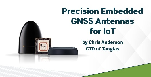 Precision embedded GNSS antennas for IoT-Chris Anderson